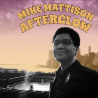 Mike Mattison to Unveil New Album AFTERGLOW Photo