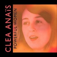 Clea Anaïs Releases New Solo Single 'Powerful Women' Photo