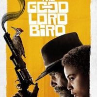 VIDEO: Showtime Releases New Trailer For GOOD LORD BIRD Photo