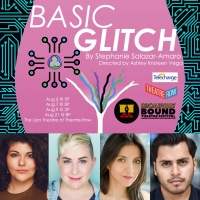 BASIC GLITCH To Premiere Off-Broadway With Broadway Bound Theatre Festival Photo