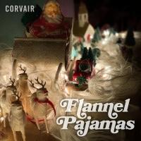 Corvair Share New Holiday Single 'Flannel Pajamas' Photo