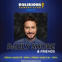 Delirious Comedy Club's Celebrity Comedy Series Continues With Pauly Shore Photo