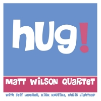 "Out Today – 'The One Before This"" Single From Matt Wilson's Upcoming Album Photo"