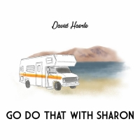 David Haerle Releases New Single 'Go Do That With Sharon'