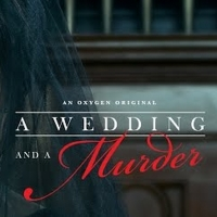 Oxygen's A WEDDING AND A MURDER Returns Monday, September 9 Photo