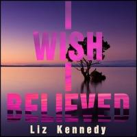 Singer-Songwriter Liz Kennedy Revisits 'I Wish I Believed' Photo