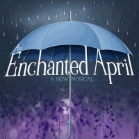 AN ENCHANTED APRIL to Make NY Premiere Starring Leah Hocking, Alma Cuervo, Jim Stanek