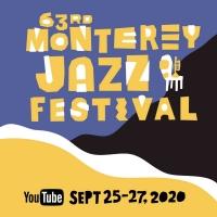 Monterey Jazz Festival Presents Virtual 2020 Festival Photo
