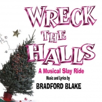 Bradford Blake's WRECK THE HALLS is Coming to The Sherman Playhouse This Holiday Season Photo