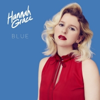 Hannah Grace Releases New Single 'Blue'