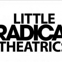 Little Radical Theatrics Announces Auditions for All Ages Community Theater Productio Photo