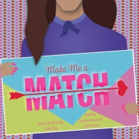 MAKE ME A MATCH Will Premiere At 2019 IndyFringe Festival