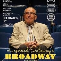 LEONARD SOLOWAY'S BROADWAY to Screen at The Landmark November 4-7