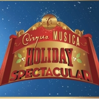 Cirque Musica Holiday Spectacular Nov 17 in San Diego Special Offer