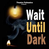 WAIT UNTIL DARK to Open at Palisades Theatre in March Photo