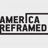AMERICA REFRAMED Returns to World Channel This May Photo