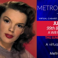 MetropolitanZoom to Present JUDY GARLAND - 99th BIRTHDAY CELEBRATION Photo