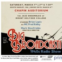 THE BIG BROADCAST Returns To Chapin Auditorium In South Hadley