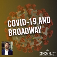The Ensemblist Podcast Launches Series COVID-19 IN THE THEATRE; Episodes to Feature Jason Kappus & Adam Jepsen