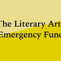 The Literary Arts Emergency Fund Awards More Than $3.5 Million to 282 Literary Arts O Photo