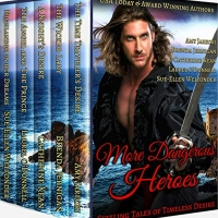 Bestselling & Award-Winning Authors Release Historical Romance Collection - MORE DANGEROUS HEROS
