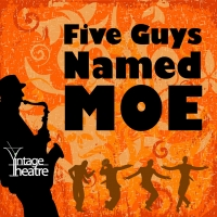 Vintage Theatre Productions Announces The Return Of Live Performances With FIVE GUYS  Photo