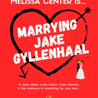 MELISSA CENTER IS MARRYING JAKE GYLLENHAAL Innovates The Live Theater Experience Photo