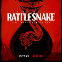 VIDEO: Watch the Trailer for Netflix's RATTLESNAKE Photo