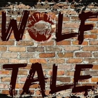 WOLF TALE Is Howlling Through October! Photo