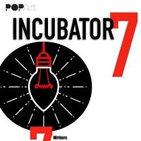 POPArt Presents 'Incubator 7: An International Virtual Storytelling Festival'