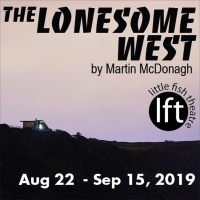 Martin McDonagh's THE LONESOME WEST Opens This Month At Little Fish Theatre Photo