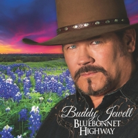 Buddy Jewell To Release BLUEBONNET HIGHWAY Album Photo