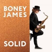 Multi-Platinum Saxophonist Boney James To Release New Album SOLID; New Tour Dates Ann Photo