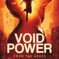 Andrew C. Raiford Releases New Sci-fi Fantasy VOID OF POWER: FROM THE ASHES Photo