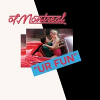 of Montreal Release New Album UR FUN