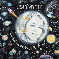Emerging Folk Artist Lisa Jeanette's New Album JELLYFISH ON THE MOON Tops The Charts Photo