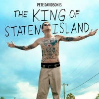 THE KING OF STATEN ISLAND Starring Pete Davidson to Get On Demand Release This June