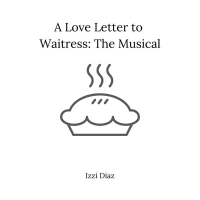 BWW Blog: A Love Letter to Waitress the Musical Photo