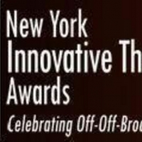 The New York Innovative Theatre Awards Announce Recipients of 2020-21 Honorary Awards