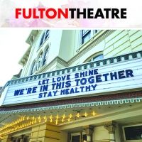 The Fulton Theatre Suspends Productions Through Spring 2021 Photo