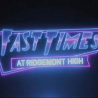 Star-Studded Cast Announced for Live Table Read of FAST TIMES AT RIDGEMONT HIGH Fundr Photo