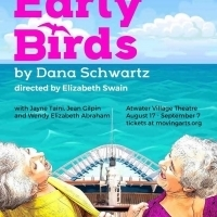 Moving Arts Presents World Premiere Of EARLY BIRDS By Dana Schwartz