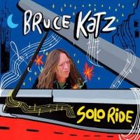 2019 BMA Winner Bruce Katz Announces 'Solo Ride' Tour Photo
