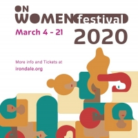 ON WOMEN FESTIVAL At Irondale Announced Today Photo
