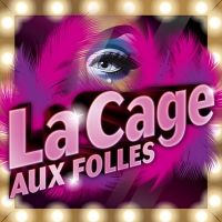 Arizona Broadway Theatre Production Of LA CAGE AUX FOLLES To Run In Peoria And Downto Photo