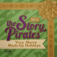 The Story Pirates Release VERY MERRY MADE-UP HOLIDAYS VOL. 1 Album