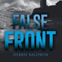 Debbie Baldwin Releases New Romantic Suspense 'False Front'
