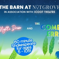 The Barn Theatre & Scoot Theatre Will Stage A Shakespeare Comedy Double Bill At Notgr Photo