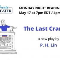 CreateTheater Will Present the Online Premiere of THE LAST CRANKIE Tonight Photo