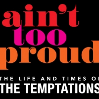 AIN'T TOO PROUD is Coming to DPAC This December Photo